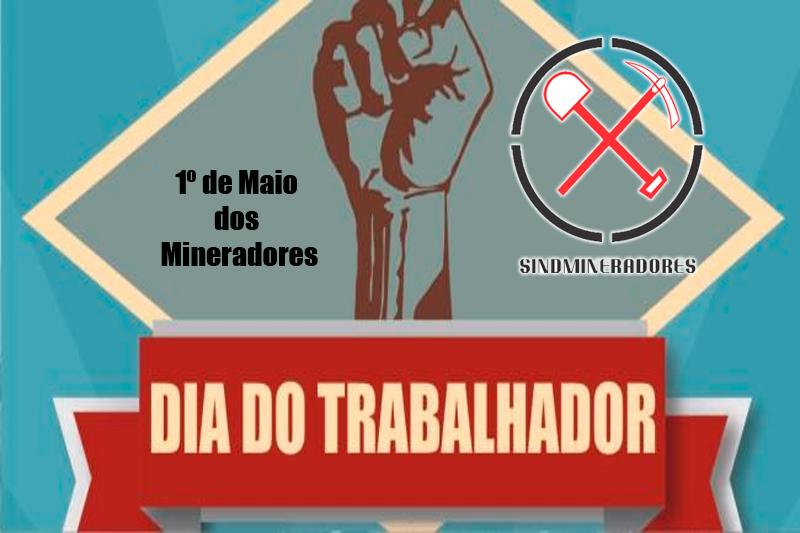 1º de Maio dos Mineradores