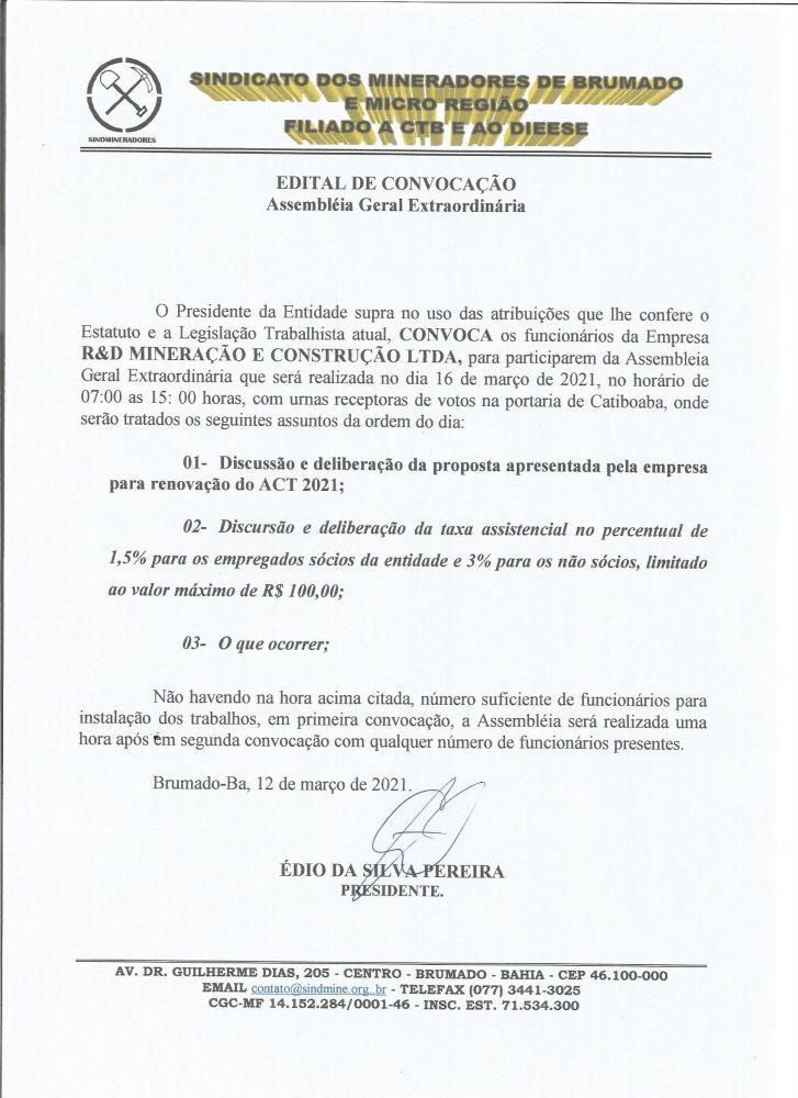 Edital de Convocação - Assembléia Geral Extraordinária - R&D Mineração e Construção LTDA